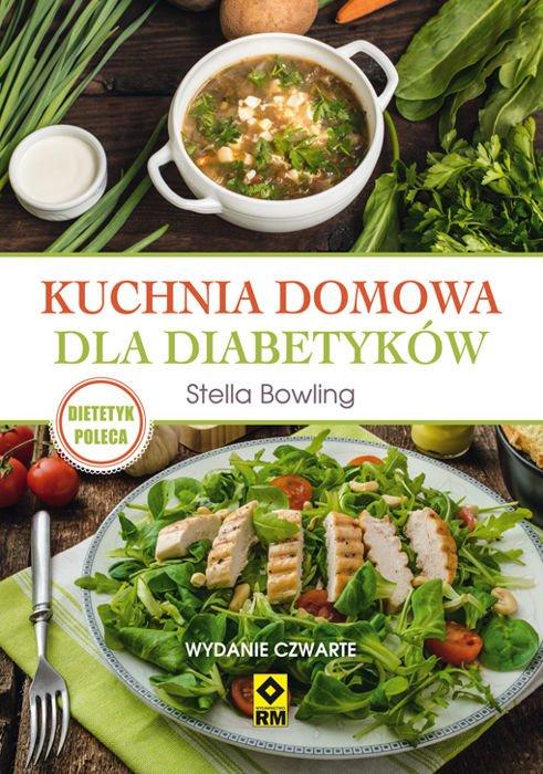 Kuchnia Domowa Dla Diabetyków Wyd 4